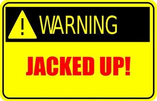 Jackedup-warning
